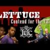 The Israelites: LETTUCE CONTEND FOR THE FAITH