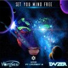 VortiSex & Dyzer -  Set you mind free (ft Laurent G.) FREE DOWNLOAD!!