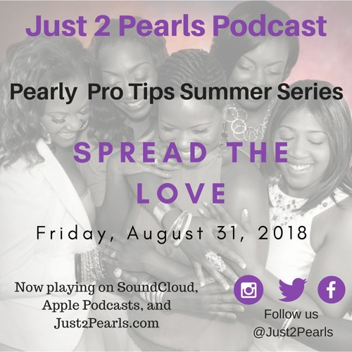 Pearl Pro-Tip 8: Spread the Love!