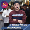 Imam Sholat Merdu || Surat Al Fatiha - Al Baqarah 246 - 252 || Ibrahim Elhaq
