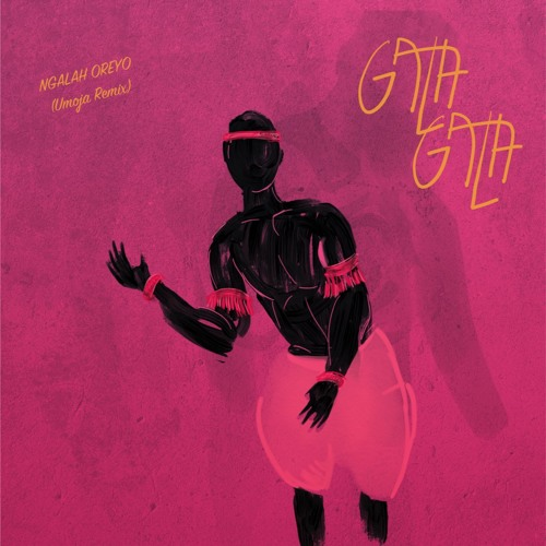 Ngalah Oreyo - GALA GALA (UMOJA Roots Percussion Remix - FREE DOWNLOAD)