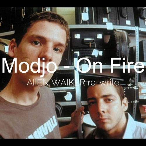 Modjo - On Fire (Allen Walker Re-Write)
