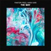 Fantom Freq & Hara Kari - The Way (Original Mix) [Free Download]