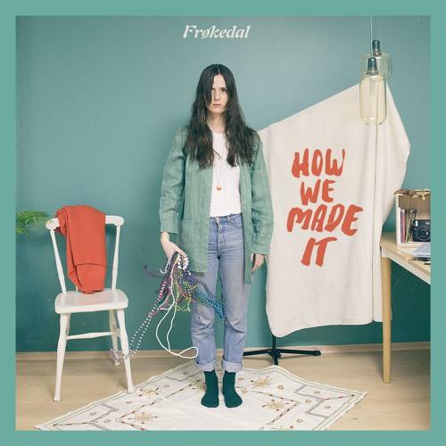 Frøkedal - How We Made It