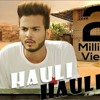 Hauli Hauli Ft. Elvish Yadav_ Awanish Singh_ Nazar(MP3_128K).mp3