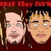 WHAT THEY SAY'N feat. WIFISFUNERAL (prod. BENT EASTWOOD)