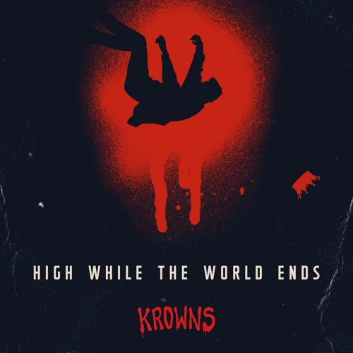 High While the World Ends (Radio Edit)