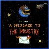 Message 2 The Industry