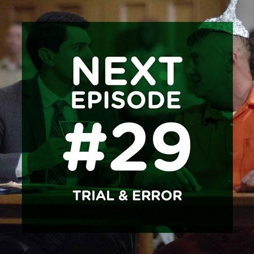 La folie douce de Trial & Error