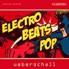 Ueberschall - Electro Beats Pop