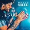 Jesus Luz - USA TOUR setlist