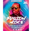 Download Fusion Mix Vol 3 [Afrobeat, Dancehall, Latino, Soca, Top 40] Mp3
