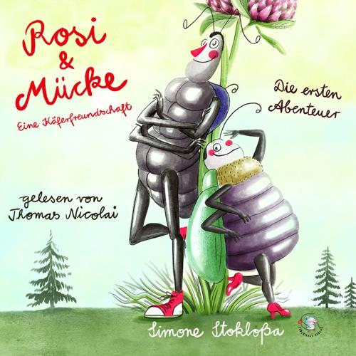 """Thomas Nicolai liest """"Rosi und Muecke - Teil 1 - Schreck in der Nacht"""""""