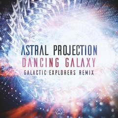 Astral Projection - Dancing Galaxy (Galactic Explorers Remix)Comig soon @ Sacred Technology