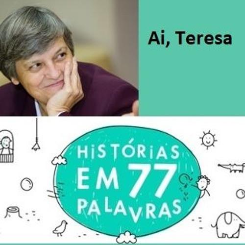 Diário 77 ― 82 ― Ai, Teresa