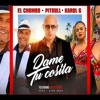 Pitbull X El Chombo X Karol G Dame Tu Cosita Feat Cutty Ranks Prod By Afro Bros [ultra Music] Mp3