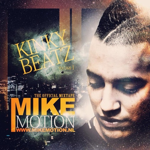 Mike Motion - Kinky Beats Vol. 1 (hosted by F1rstman) (2014)