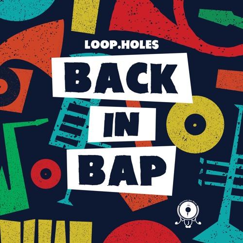 "Loop.Holes - Remain Raw - Back In Bap 2x12"" LP"