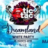 DJ Má Rodrigues - Tic Tac Dreamland @TW