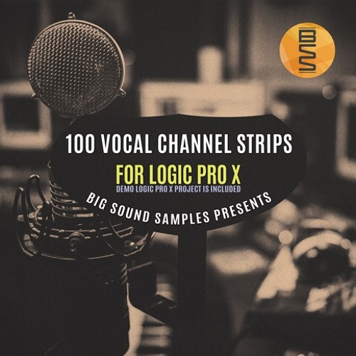 100 Vocal Channel Strips For Logic Pro X