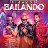 (108)Gianluca Vacchi, Luis Fonsi, Yandel - Sigamos Bailando [¡A1bert Guerrero!]#3Vrs. Edition 2k18 Portada del disco