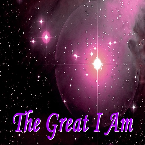 He's The Great I Am
