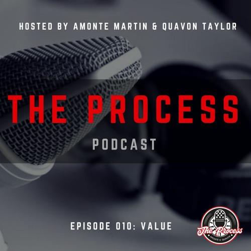 Episode 010: Value (feat. Tajh Boyd)