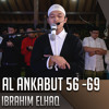Imam Sholat Merdu || Surat Al Ankabut 56 - 69 || Ibrahim Elhaq