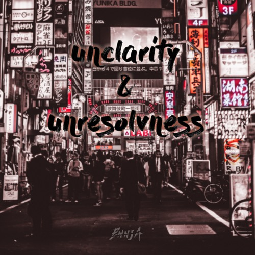 Ennja - Unclarity & Unresolvness 2018 [LP]