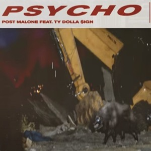 Psycho Post Malone ft. Dolla Sign להורדה
