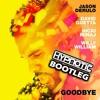 jason derulo david guetta   goodbye hypnotic bootleg