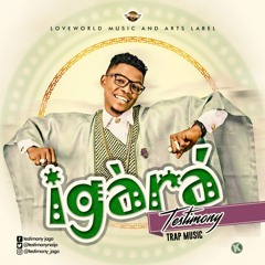 Igara (Boast) - Testimony Jaga