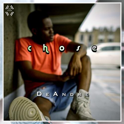 DeAndre - Chose