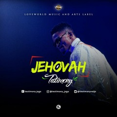 Jehovah - Testimony