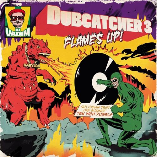 DJ Vadim- Jah Flames Up ft Jman, Navigator, Inja, Galak Spiritual, Sr.Wilson