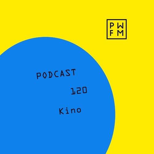 Podcast PWFM120 : Kino 😈