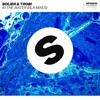 Bolier & Trobi - In The Water (BLR Festival Radio Mix) [OUT NOW]