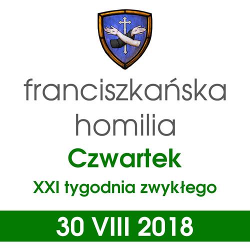 Homilia: czwartek XXI tygodnia - 30 VIII 2018