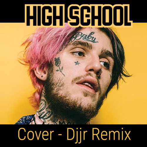 LiL PEEP - High School (Cover) (Djjr Remix)