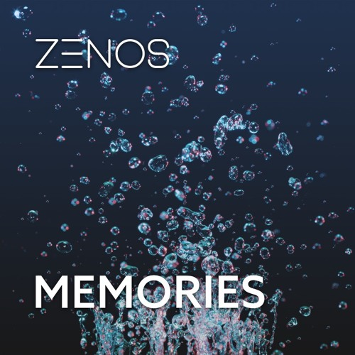 ZENOS - Memories