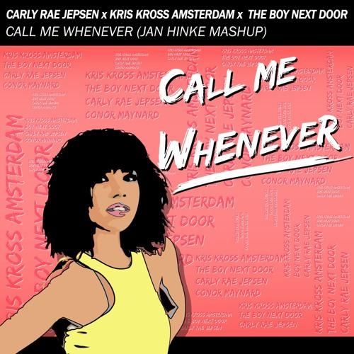 Kris Kross Amsterdam vs Carly Rae Jepsen - Call Me Whenever (Jan Hinke Mashup)