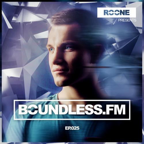 Roone pres. BoundlessFM, EP.025