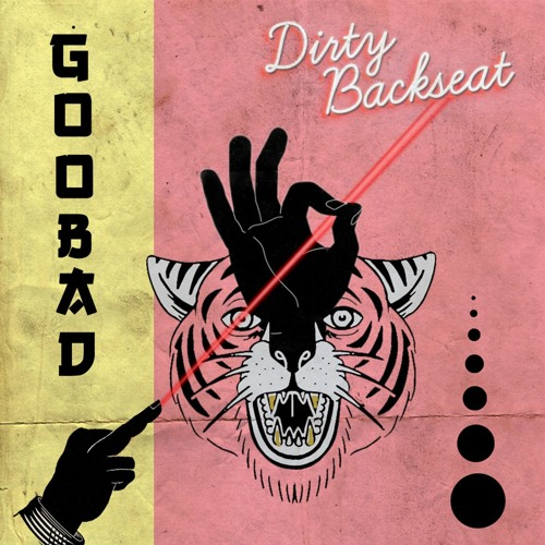 Dirty Backseat - GooBad [EP] 2018