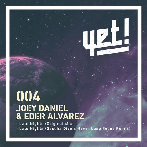 Joey Daniel & Eder Alvarez - Late Nights (Original Mix)