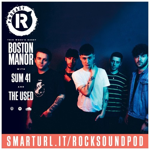 Boston Manor, Plus Sum 41 & The Used