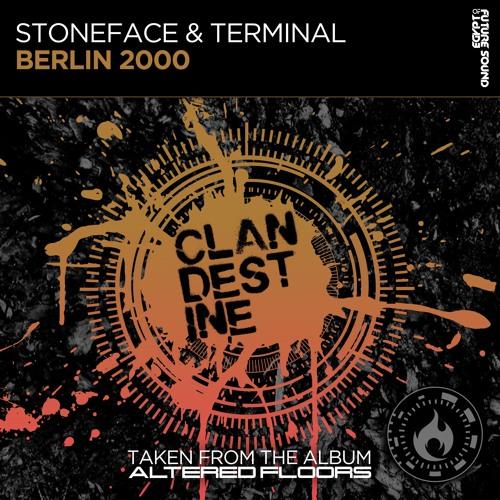 Stoneface & Terminal - Berlin 2000 [FSOE Clandestine]