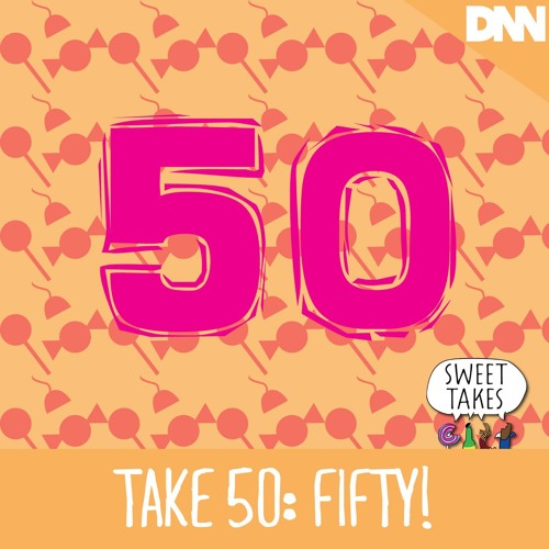 Take 50: Fifty!