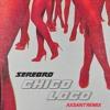 Chico Loco (AXSANT Remix)