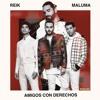 Reik Maluma - Amigos Con Derechos Portada del disco