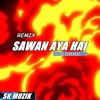 Sawan Aya Hai (House Mix) by DJ SARFRAZ